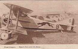 FRONT FRANCAIS Départ D'un Avion De Chasse 798F - Guerre 1914-18