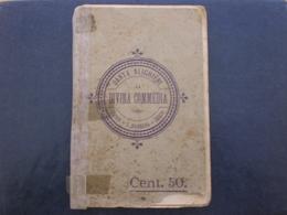 LIBRO ANTICO DIVINA COMMEDIA 1903 - Livres Anciens