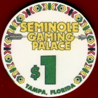 $1 Casino Chip. Seminole, Tampa, FL. K93. - Casino