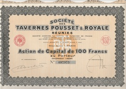 ACTION DE CAPITAL DE 100 FRS -SOCIETE DES TAVERNES POUSSET ET ROYALE REUNIES - 1931 - Altri