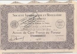 ACTION DE 100 FRANCS - SOCIETE IMMOBILIERE ET HOTELIERE DE BIARRITZ - 1928 - Altri