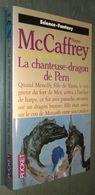 PRESSES POCKET SF 5499 : La Chanteuse-dragon De Pern (La Ballade De Pern) //Anne McCaffrey - EO Septembre 1993 - Presses Pocket