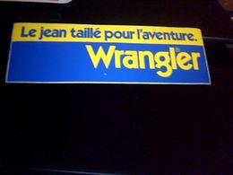 Autocollant  Publicite  Vetement Bjeans Wrangler  Le Jean Taillé Pour L'aventure - Stickers