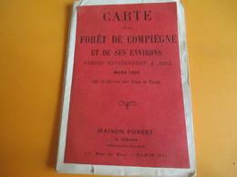 Carte De La Forêt De COMPIEGNE Et De Ses Environs / Service Des Eaux Et Forêts/ Maison Forest/Paris/1931     PGC156 - Géographie