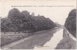 89. BRIENON-SUR-ARMANCON. Le Canal De Bourgogne (vue Prise De L'Ecluse Du Boutoir) - Brienon Sur Armancon
