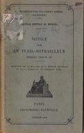Le Fusil Mitrailleur Modèle 1924 M29 - Bücher, Zeitschriften, Kataloge