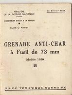 Guide Technique Grenade Anti Char à Fusil De 73 Mn Modèle 1950 - Bücher, Zeitschriften, Kataloge