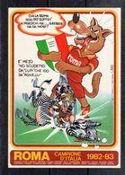 ROMA Campione D'Italia 1982 - 83 - STORICO - - Stickers