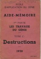 Aide Mémoire Explosif Explosion Destructions Les Travaux Du Genie - Documenten