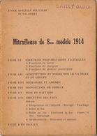 Guide Mitrailleuse De 8mn Modèle 1914 - Documenten