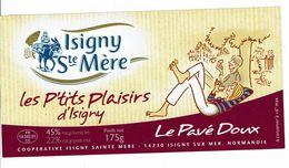 """Etiquette Les P'tits Plaisirs D'Isigny """" Le Pavé Doux - 175 G - Käse"""