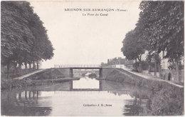 89. BRIENON-SUR-ARMANCON. Le Pont Du Canal - Brienon Sur Armancon