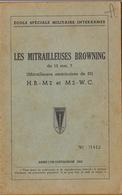 Guide Mitrailleuse Browning + Fascicule De Croquis - Documenten