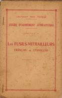 Cours D'armement D'infanterie Fusil Mitrailleur Français Et étrangers - Documenten