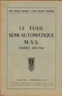 Le Fusil Semi Automatique M.A.S. - Documenten