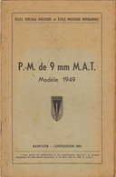 Le Fusil Pistolet P.M De 9mn M.A.T. - Dokumente