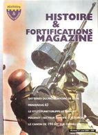 HISTOIRE FORTIFICATIONS MAGAZINE N°4 2001 LIGNE MAGINOT MUR ATLANTIQUE ARTILLERIE COTIERE LOURDE CASEMATE BUNKER - Magazines & Papers