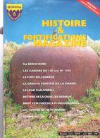HISTOIRE FORTIFICATIONS MAGAZINE N°8 9 10 2002 LIGNE MAGINOT MUR ATLANTIQUE ARTILLERIE COTIERE LOURDE CASEMATE BUNKER - Magazines & Papers