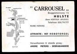 VISITE KAARTJE - CARROUSEL BRUGGESTEENWEG 1 B HULSTE  - 2 SCANS - Harelbeke