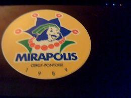 Autocollant Ancien Publicite Slogan MIRAPOIS  A Gergy Pontoise 1989 Theme Parc De Loisirs - Stickers