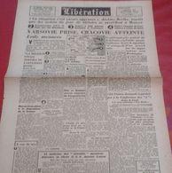 Journal Libération 18 Janvier 1945 Russes Prennent Varsovie Cracovie Atteinte Lodz Menacée, Général De Gaulle - Kranten