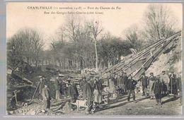 CHARLEVILLE . Pont De Chemin De Fer . Rue Des Gorges - Saint - Charles . - Charleville