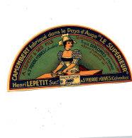 R 123 / ETIQUETTE DE FROMAGE DEMI - CAMEMBERT  LE SUPERIEUR  HENRI LEPETIT   A ST PIERRE S/ DIVES    (CALVADOS ) - Cheese