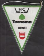 Ice Hockey / Flag, Pennant / HC Tecnoma, Brno, Czechoslovakia - Habillement, Souvenirs & Autres