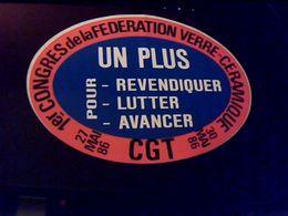 Autocollant Ancien Publicite Politique CGT Congres Federation Du Verre Ceramique Mai 1986 - Stickers