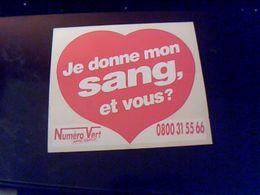 """Autocollant  Publicite Slogan Don De Sang """" Je Donne Mon Sang Et Vous?"""" - Stickers"""