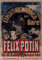 Félix Potin Produits Alimentaires Expéditions Franco En Gare 1888 - Postcard - Poster Reproduction - Publicité