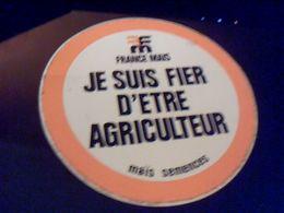 """Autocollant  Publicite  Agriculture Semences France Mais Sloggan """" Je Suis Fier D Etre Agriculteur"""" - Stickers"""