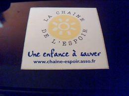 Autocollant  Publicite Association La Chaine De L Espoir Contre Les Enfants Maltraites - Stickers
