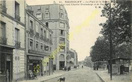 93.  BAGNOLET . La Place De La Mairie . Rues Charles Graindorge ET DE PARIS ; - Bagnolet