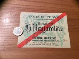 Etiquette *x De Vin « CÔTES DU RHÔNE - La Renjardière - PIERRE DUPOND SÉRIGNAN (84)» - Côtes Du Rhône
