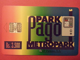 Stationnement PAGO PARK METROPARK HP PARKING 3500 Bs PIAF Chacachacare - Herkunft Unbekannt