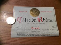 Etiquette *x De Vin « CÔTES DU RHÔNE - Pascal - VACQUEYRAS (84)» - Côtes Du Rhône