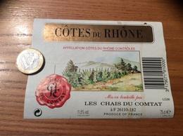 Etiquette * De Vin « CÔTES DU RHÔNE - CHAIS DU COMTAT (26)» 11,5% - Côtes Du Rhône