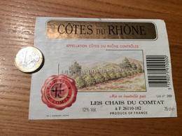 Etiquette *x De Vin « CÔTES DU RHÔNE - CHAIS DU COMTAT (26)» 12% Type 2 - Côtes Du Rhône