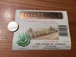 Etiquette De Vin « CÔTES DU RHÔNE - CHAIS DU COMTAT (26)» 12% Type 3 - Côtes Du Rhône