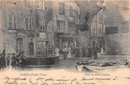 SOLLIES PONT - Place Du Gros Ormeau - Sollies Pont