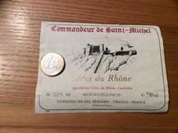 Etiquette *x De Vin « CÔTES DU RHÔNE - Commandeur De Saint-Michel - DOMAINES MICHEL BERNARD - ORANGE (84)» - Côtes Du Rhône