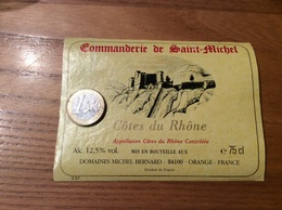 Etiquette *x De Vin « CÔTES DU RHÔNE - Commanderie De Saint-Michel - DOMAINES MICHEL BERNARD - ORANGE (84)» - Côtes Du Rhône