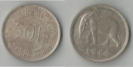 CONGO BELGE 50 FRANCS 1944 ARGENT - 1934-1945: Leopold III