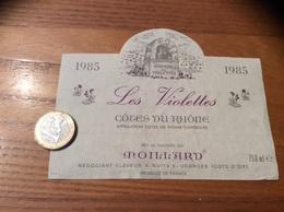 Etiquette ** De Vin « CÔTES DU RHÔNE - Les Violettes - MOILLARD - NUITS-SAINT-GEORGES (21)» 1985 - Côtes Du Rhône