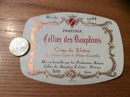 Etiquette De Vin « CÔTES DU RHÔNE - Cellier Des Dauphins - Tulette (26)» 1984 - Côtes Du Rhône