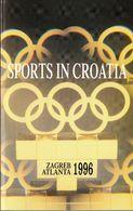 Sports In Croatia / Zagreb Atlanta 1996 - Sports