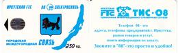 Phonecard   Russia. Irkutsk  250 Units R - Russia