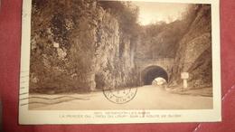 BESANCON  Les BAINS : La Percée Du Trou Du Loup Sur La Route De Suisse ,n°2835 - Besancon