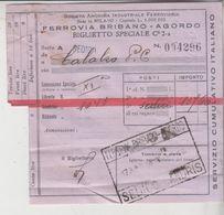 Biglietto Ticket Speciale Ferrovia Bribano Agordo 1940 - Railway